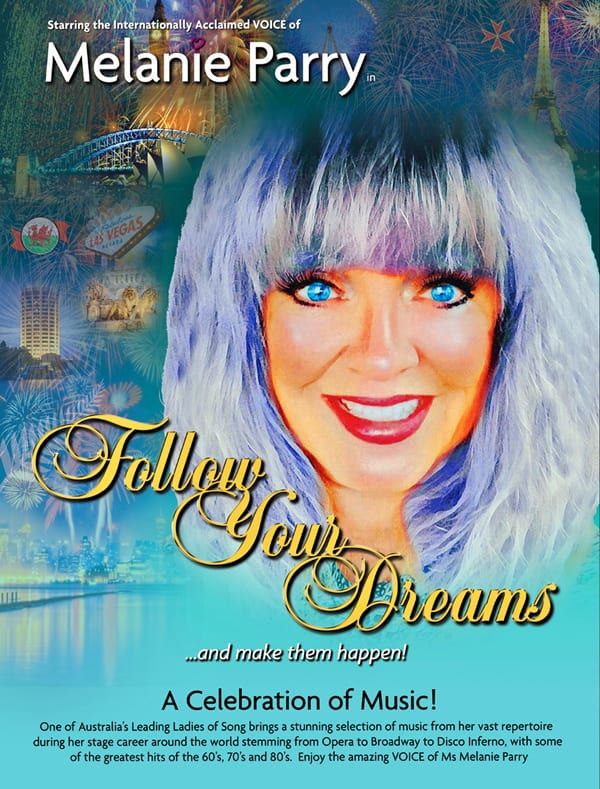 Melanie Parry Follow Your Dreams Poster