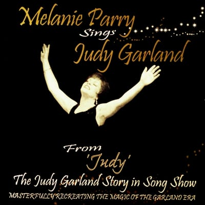 Melanie Parry sings Judy Garland CD