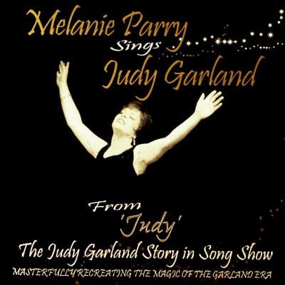 Melanie Parry sings Judy Garland CD