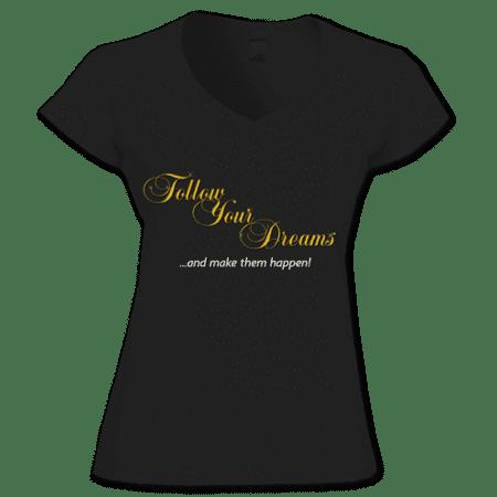 TShirt Follow Your Dreams Black