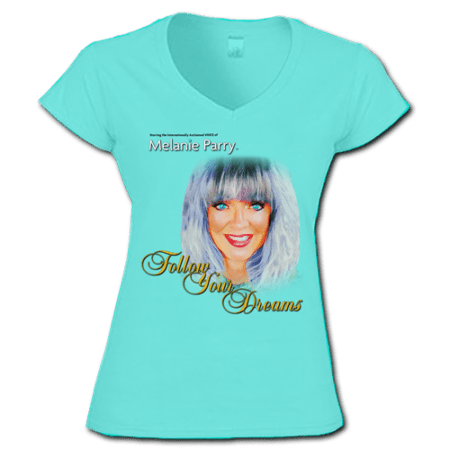 TShirt Follow Your Dreams Womens Aqua